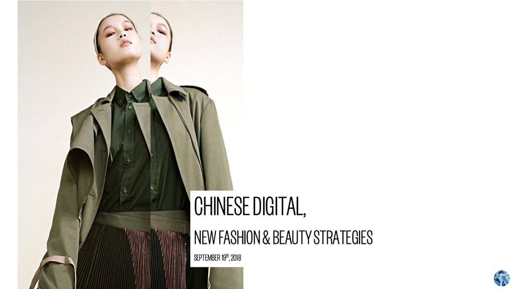 Chinese digital: nouvelles stratégies mode & beauté